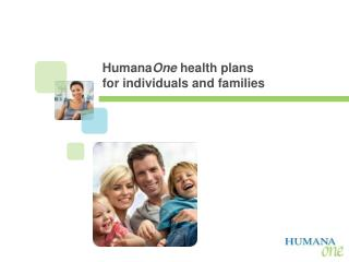 Humana One  health plans  for individuals and families