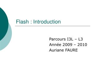 Flash : Introduction