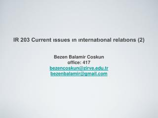 IR 203 Current ıssues ın ınternatıonal relatıons (2)