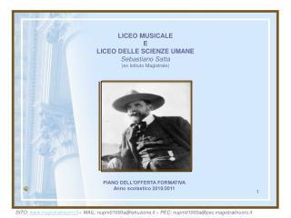 LICEO MUSICALE  E LICEO DELLE SCIENZE UMANE  Sebastiano Satta ex Istituto Magistrale