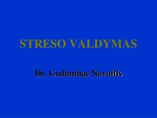 STRESO VALDYMAS
