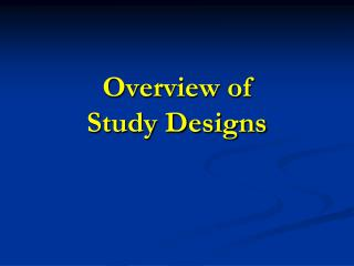 Overview of  Study Designs