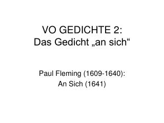 "VO GEDICHTE 2: Das Gedicht ""an sich"""
