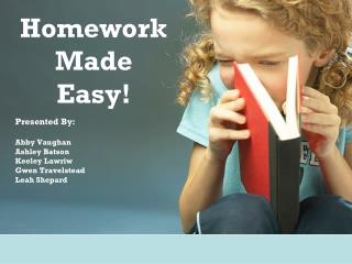Homework Made Easy!