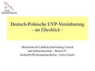 Deutsch-Polnische UVP-Vereinbarung -  im Überblick -