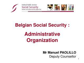 Mr Manuel PAOLILLO Deputy Counsellor