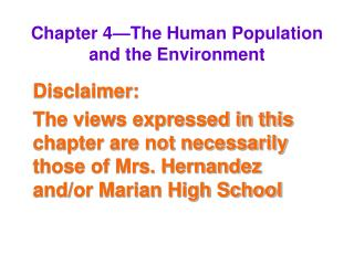 Chapter 4—The Human Population and the Environment