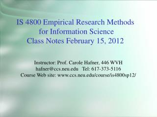 IS 4800 Empirical Research Methods  for Information Science Class Notes February  15, 2012