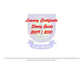 Leaving Certificate  Study Guide 2009 / 2010