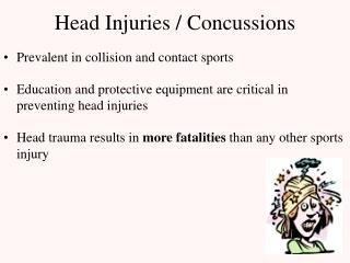 Head Injuries / Concussions