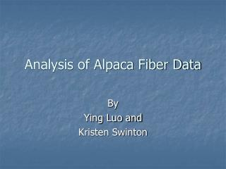 Analysis of Alpaca Fiber Data