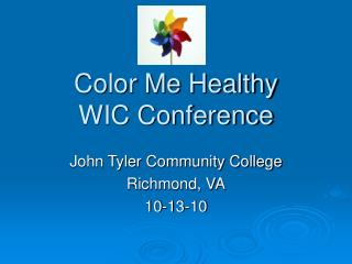 Color Me Healthy WIC Conference