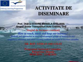 ACTIVITATE DE  DISEMINARE