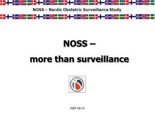 NOSS –  more than surveillance