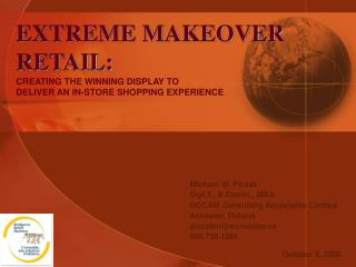 EXTREME MAKEOVER RETAIL: