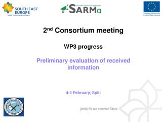 2 nd  Consortium meeting WP3 progress   Preliminary evaluation of received information