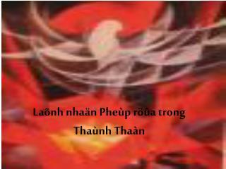 Laõnh nhaän Pheùp röûa trong Thaùnh Thaàn