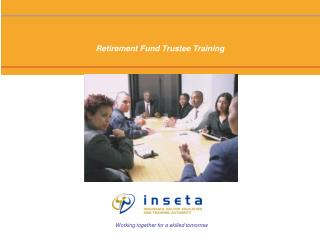 Retirement Fund Trustee Training