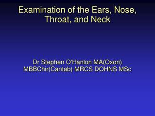 Examination of the Ears, Nose, Throat, and Neck