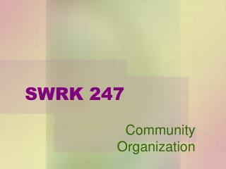 SWRK 247