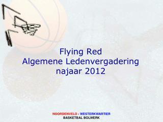 Flying Red Algemene Ledenvergadering najaar 2012
