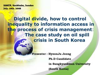 Presenter : HyeonJu Jeong                    Ph.D Candidate