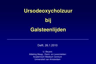 Ursodeoxycholzuur bij  Galsteenlijden