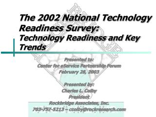 The 2002 National Technology Readiness Survey: Technology Readiness and Key Trends