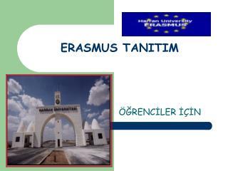 ERASMUS TANITIM