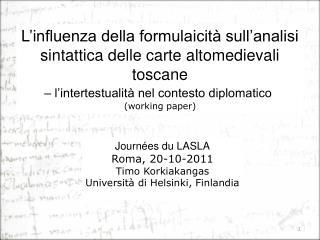L'influenza della formulaicità sull'analisi sintattica delle carte altomedievali toscane
