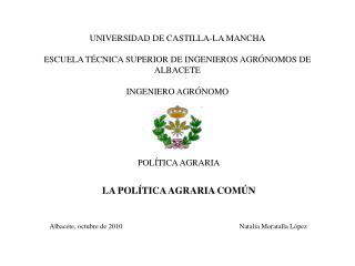 UNIVERSIDAD DE CASTILLA-LA MANCHA  ESCUELA T CNICA SUPERIOR DE INGENIEROS AGR NOMOS DE ALBACETE  INGENIERO AGR NOMO