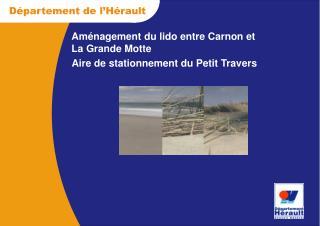 Aménagement du lido entre Carnon et La Grande Motte