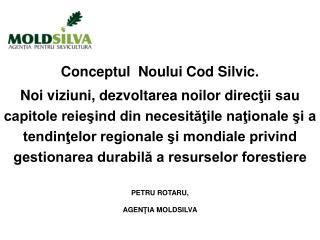 Conceptul  Noului Cod Silvic.