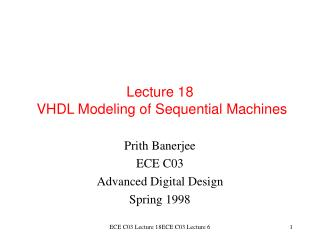 Lecture 18  VHDL Modeling of Sequential Machines