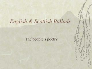 English & Scottish Ballads