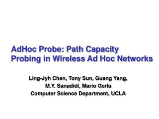 AdHoc Probe: Path Capacity  Probing in Wireless Ad Hoc Networks