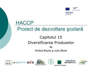 HACCP   Pro i ect  de dezvoltare şcolară