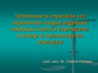 Lect. univ. Dr. Cristina Florescu