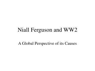 Niall Ferguson and WW2