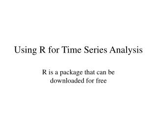 Using R for Time Series Analysis