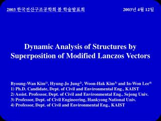 Dynamic Analysis of Structures by Superposition of Modified Lanczos Vectors