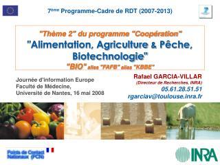"""""""Thème 2"""" du programme """"Coopération"""" """"Alimentation, Agriculture  &  P êche, Biotechnologie"""""""