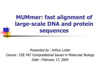 MUMmer: fast alignment of large-scale DNA and protein sequences