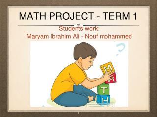 MATH PROJECT - TERM 1