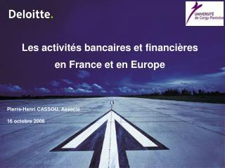 Les activités bancaires et financières en France et en Europe