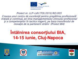 P roiect nr. LLP-LdV/TOI/2010/RO/005