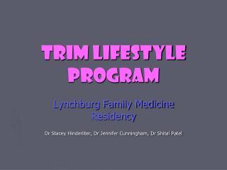 TRIM LIFESTYLE PROGRAM