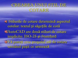 CREAREA UNUI STIL DE COTARE
