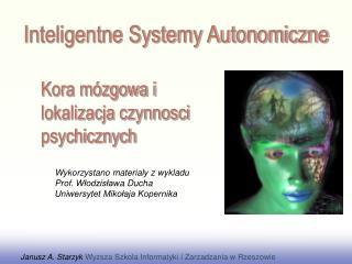 Kora mózgowa i  lokalizacja czynnosci psychicznych