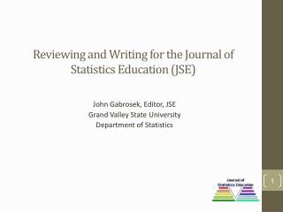 Reviewing and Writing for the Journal of Statistics Education (JSE)